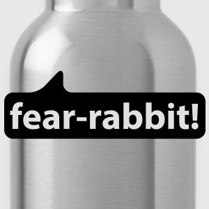 Fear Rabbit | Angsthase T-Shirts - Trinkflasche