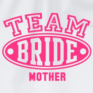 TEAM BRIDE MOTHER T-Shirt - Drawstring Bag
