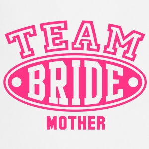 TEAM BRIDE MOTHER T-Shirt - Cooking Apron