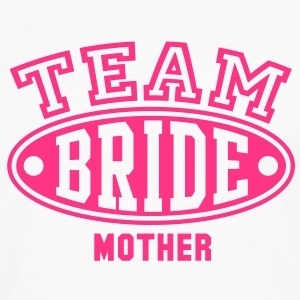 TEAM BRIDE MOTHER T-Shirt - Men's Premium Longsleeve Shirt