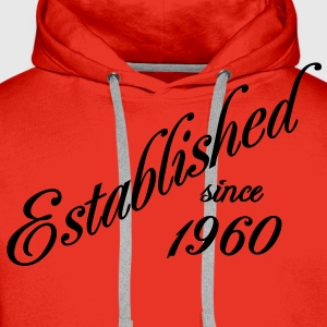 Established since 1960 T-shirts - Mannen Premium hoodie