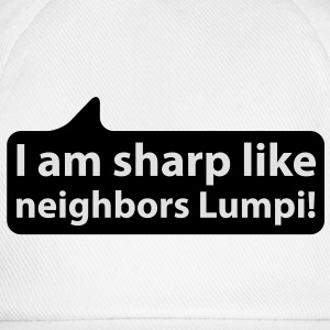 I am sharp like neighbors lumpi | Ich bin scharf wie Nachbars Lumpi T-Shirts - Casquette classique