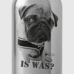 Mops T-Shirt Is Was? - Trinkflasche