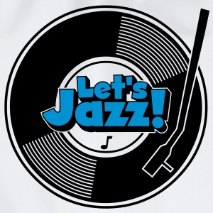 let's jazz wax T-Shirts - Turnbeutel