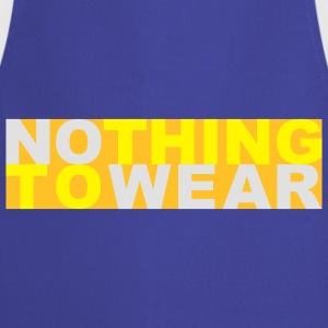 Nothing to wear T-shirts - Keukenschort