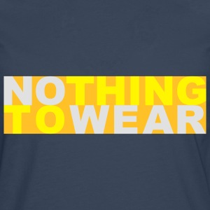 Nothing to wear T-shirts - Mannen Premium shirt met lange mouwen