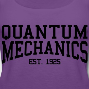 Quantum Mechanics - Est. 1925 (Over-Under) T-Shirts - Women's Premium Tank Top