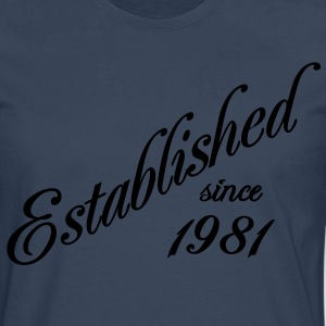 Established since 1981 Tee shirts - T-shirt manches longues Premium Homme