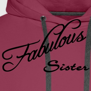 fabulous sister T-shirts - Mannen Premium hoodie