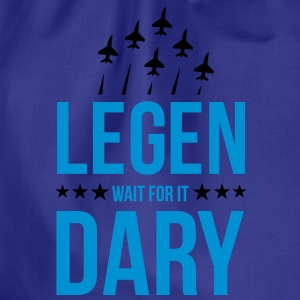 legendary wait for it T-shirts - Gymtas
