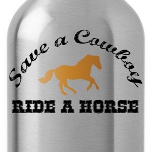 Save a Cowboy - Ride a Horse T-shirts - Drinkfles