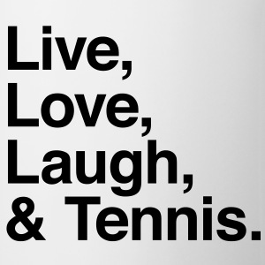 live love laugh and tennis T-Shirts - Tasse