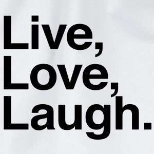 live love laugh  T-Shirts - Drawstring Bag