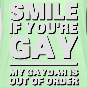 Smile If You're Gay, My Gaydar Is Out of Order Tee shirts - Débardeur Femme marque Bella