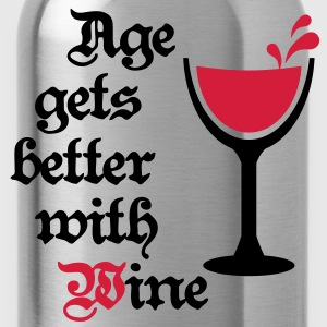 Age gets better with Wine 2c Wein Gag Humor T-Shirts - Water Bottle