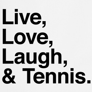 Live love laugh and tennis T-shirt - Grembiule da cucina