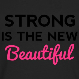 Strong Is the New Beautiful T-shirts - Mannen Premium shirt met lange mouwen