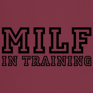 milf in training T-Shirts - Cooking Apron