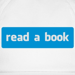 read a book T-Shirts - Baseball Cap