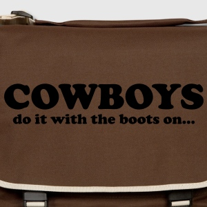 Cowboys do it with the boots on... T-Shirts - Skuldertaske