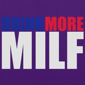 Drink more MILF T-Shirts - Tote Bag