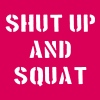 Shut Up And Squat T-shirts - Dame premium T-shirt