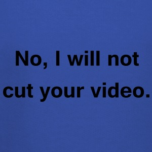 no, i will not cut your video T-Shirts - Kinder Premium Hoodie