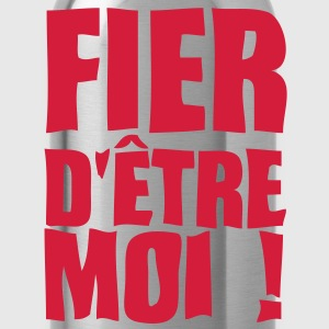 fier etre moi expression1 Tee shirts - Gourde