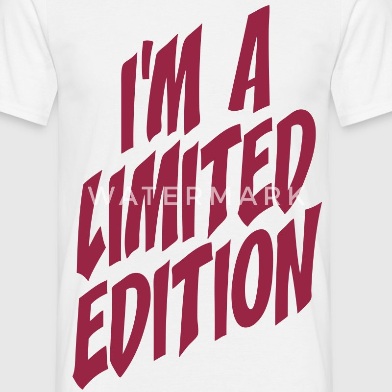 I'm a limited edition T-Shirts - Men's T-Shirt