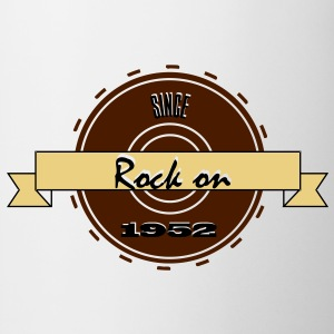 Rock on! Since 1952 3c rock´n roll  Camisetas - Taza