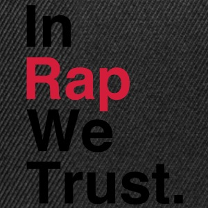 In Rap We Trust Magliette - Snapback Cap