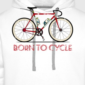 Born to Cycle T-Shirts - Men's Premium Hoodie