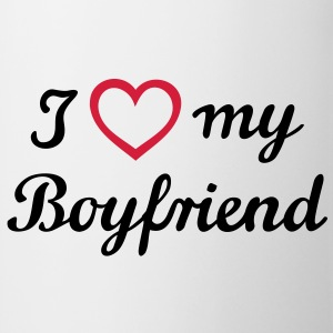 I love my Boyfriend. I love my boyfriend. Vriend,  T-shirts - Mok