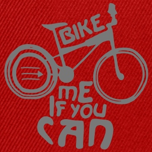 Bike me if you can Tee shirts - Casquette snapback