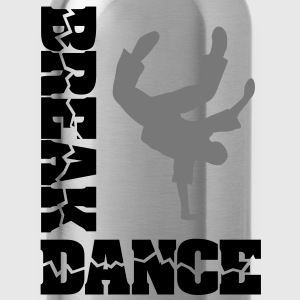 Breakdance Breaker B-boy breakdancer T-Shirts  - Trinkflasche