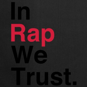 In Rap We Trust T-Shirts - Cooking Apron