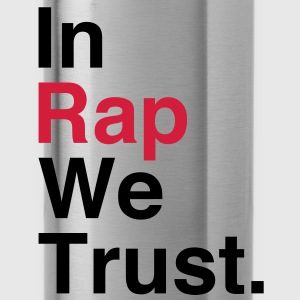 In Rap We Trust T-Shirts - Water Bottle