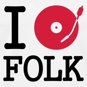 :: I dj / play / listen to folk :-: - Herre premium T-shirt