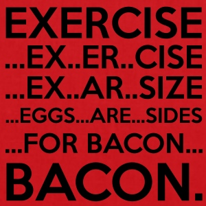 Exercise = Bacon T-Shirts - Tote Bag