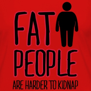 fat people are harder to kidnap T-Shirts - Women's Premium Longsleeve Shirt