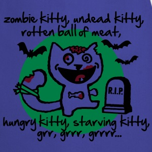 zombie kitty, undead kitty, rotten ball of meat... T-Shirts - Cooking Apron