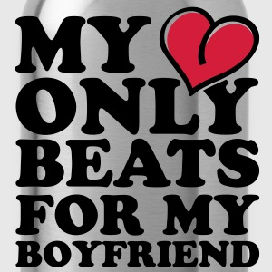 my heart beats only for my boyfriend Tee shirts - Gourde