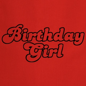 birthday girl T-Shirts - Cooking Apron