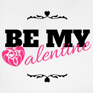 Be my valentine, valentines day T-Shirts - Baseball Cap
