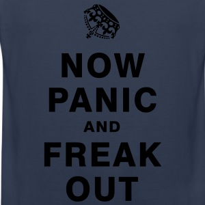 NOW PANIC AND FREAK OUT T-Shirts - Männer Premium Tank Top