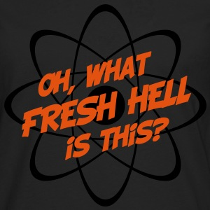 Oh, What Fresh Hell Is This? - Men's Premium Longsleeve Shirt