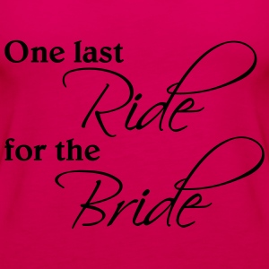 One last ride for the Bride T-Shirts - Women's Premium Tank Top