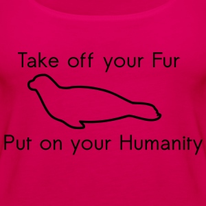 Take off your Fur T-shirts - Premiumtanktopp dam