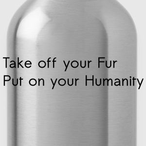 Take off your Fur T-shirts - Drinkfles