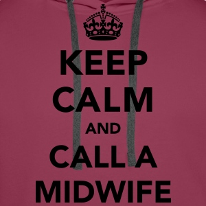 Keep Calm and Call A Midwife T-Shirts - Men's Premium Hoodie